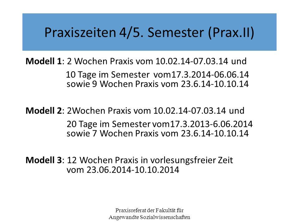 Praxiszeiten 4/5. Semester (Prax.II)