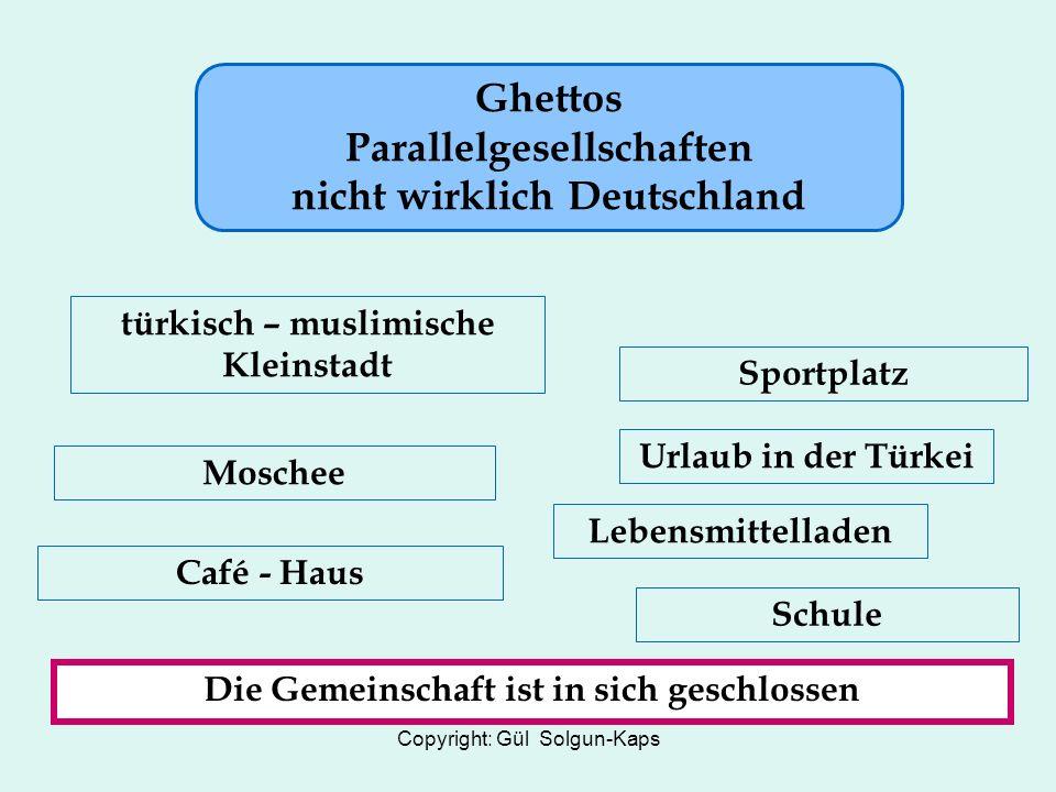 Ghettos Parallelgesellschaften nicht wirklich Deutschland