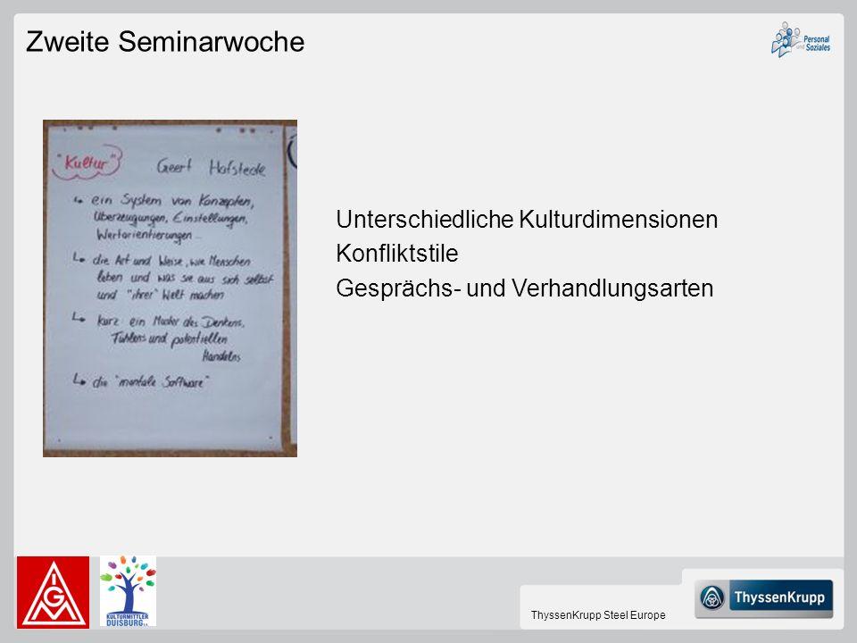 Zweite Seminarwoche Unterschiedliche Kulturdimensionen Konfliktstile
