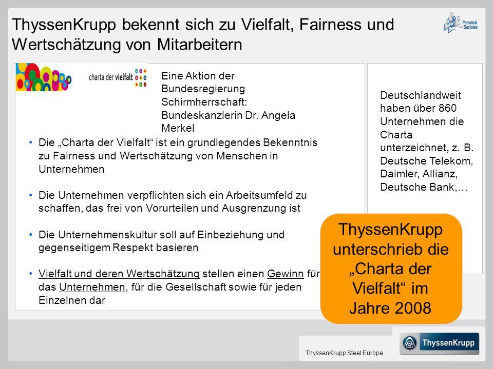 """ThyssenKrupp unterschrieb die """"Charta der Vielfalt im Jahre 2008"""