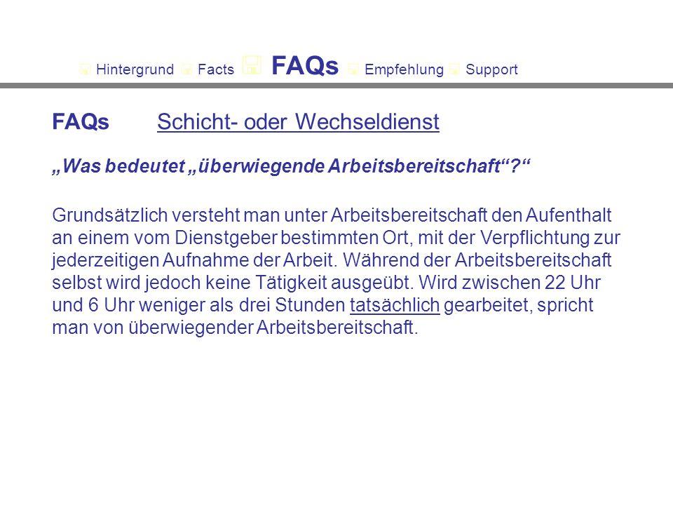 FAQs Schicht- oder Wechseldienst