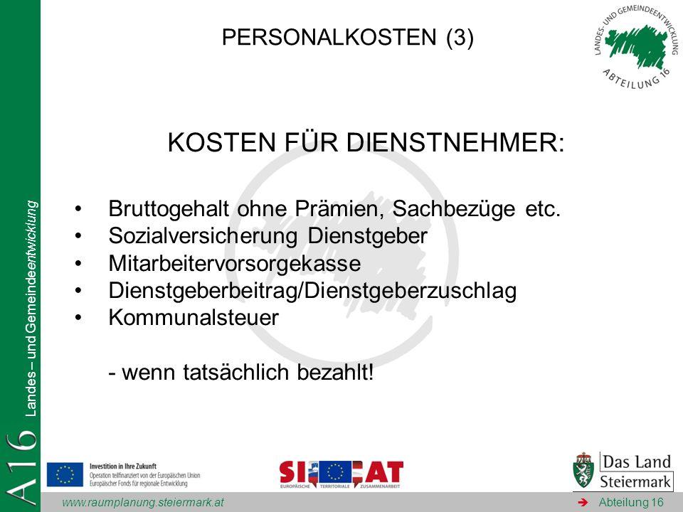 KOSTEN FÜR DIENSTNEHMER:
