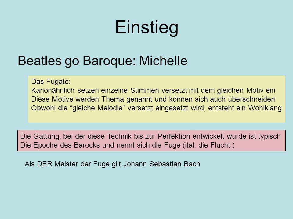 Einstieg Beatles go Baroque: Michelle Das Fugato: