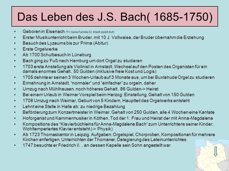 Das Leben des J.S. Bach( 1685-1750)