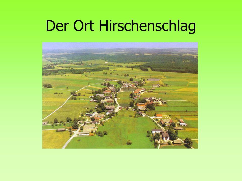 Der Ort Hirschenschlag