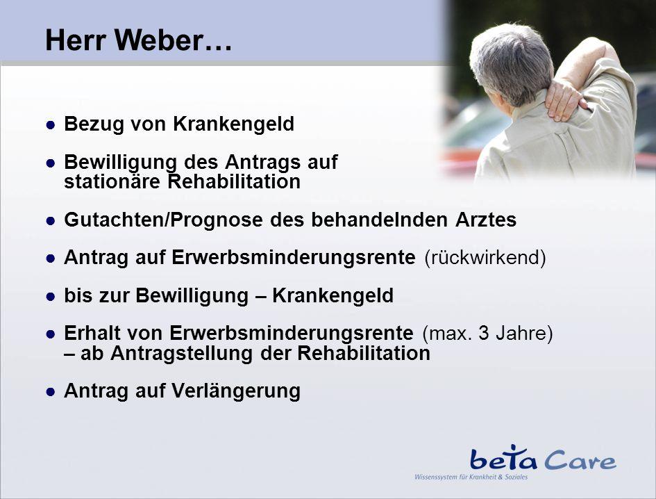 Herr Weber… Bezug von Krankengeld