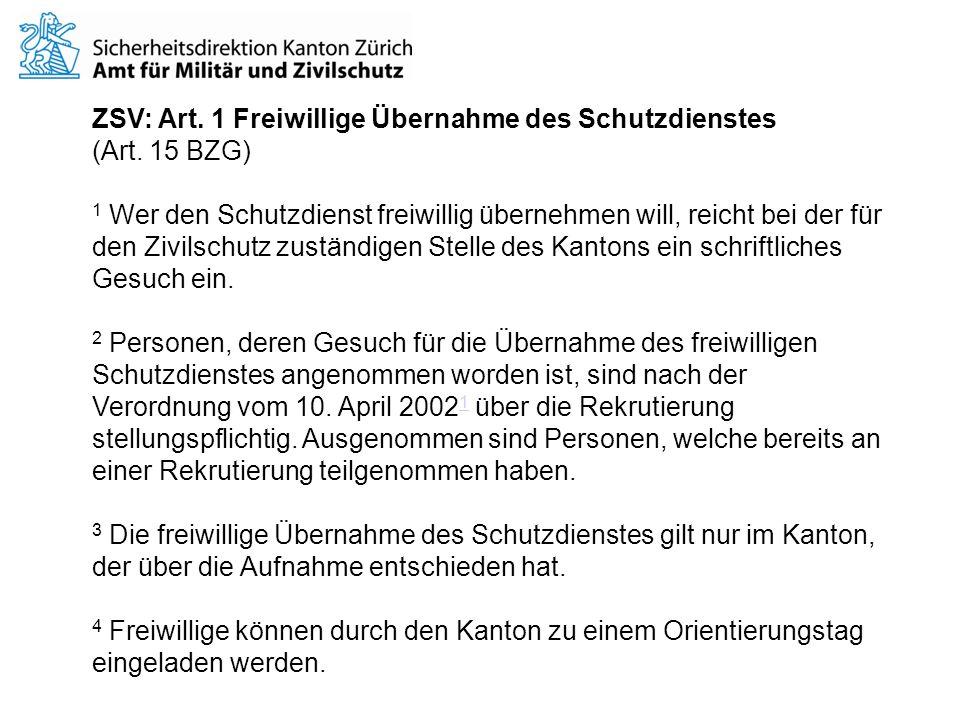 ZSV: Art. 1 Freiwillige Übernahme des Schutzdienstes