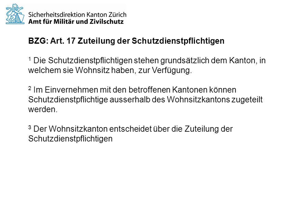 BZG: Art. 17 Zuteilung der Schutzdienstpflichtigen