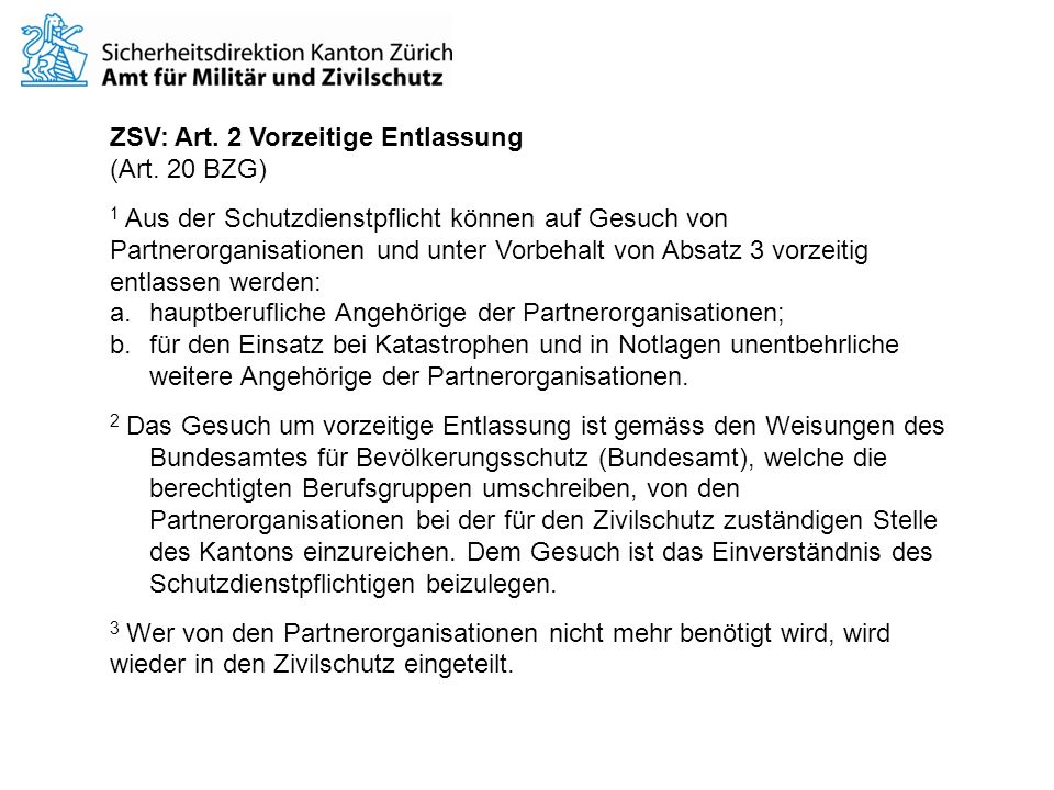 ZSV: Art. 2 Vorzeitige Entlassung
