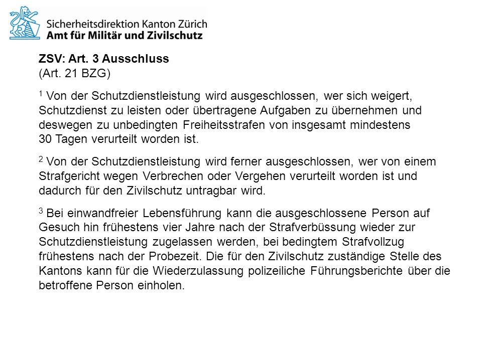 ZSV: Art. 3 Ausschluss (Art. 21 BZG)