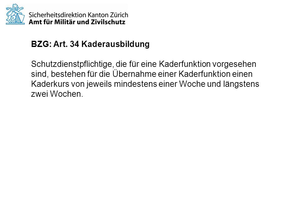 BZG: Art. 34 Kaderausbildung