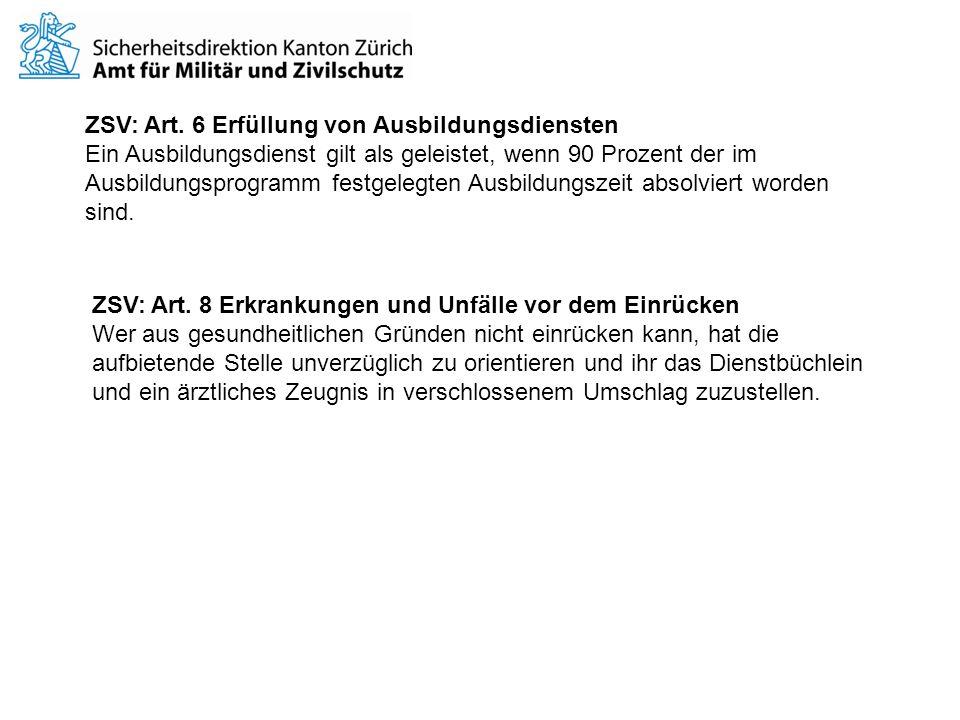 ZSV: Art. 6 Erfüllung von Ausbildungsdiensten