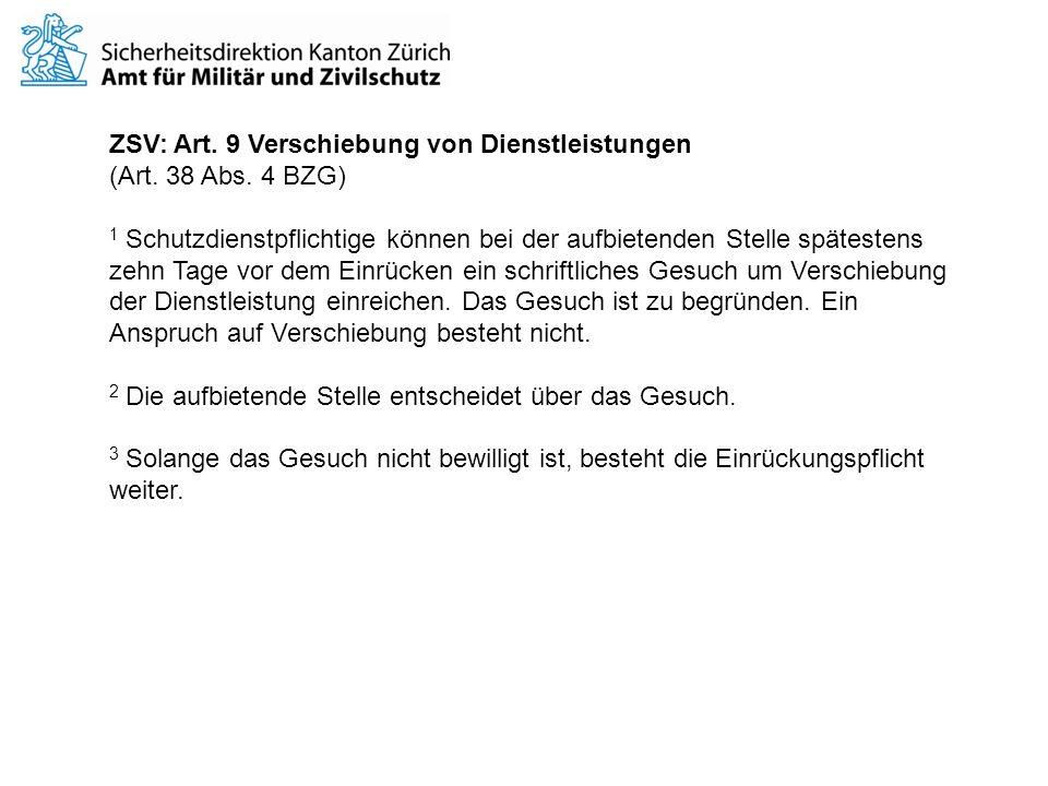 ZSV: Art. 9 Verschiebung von Dienstleistungen