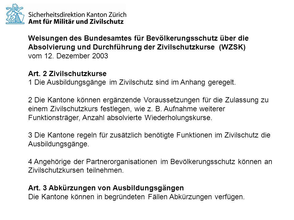 Weisungen des Bundesamtes für Bevölkerungsschutz über die Absolvierung und Durchführung der Zivilschutzkurse (WZSK)