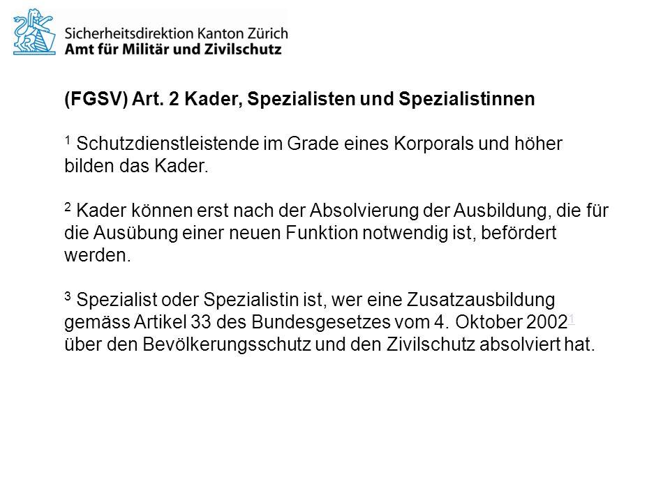 (FGSV) Art. 2 Kader, Spezialisten und Spezialistinnen