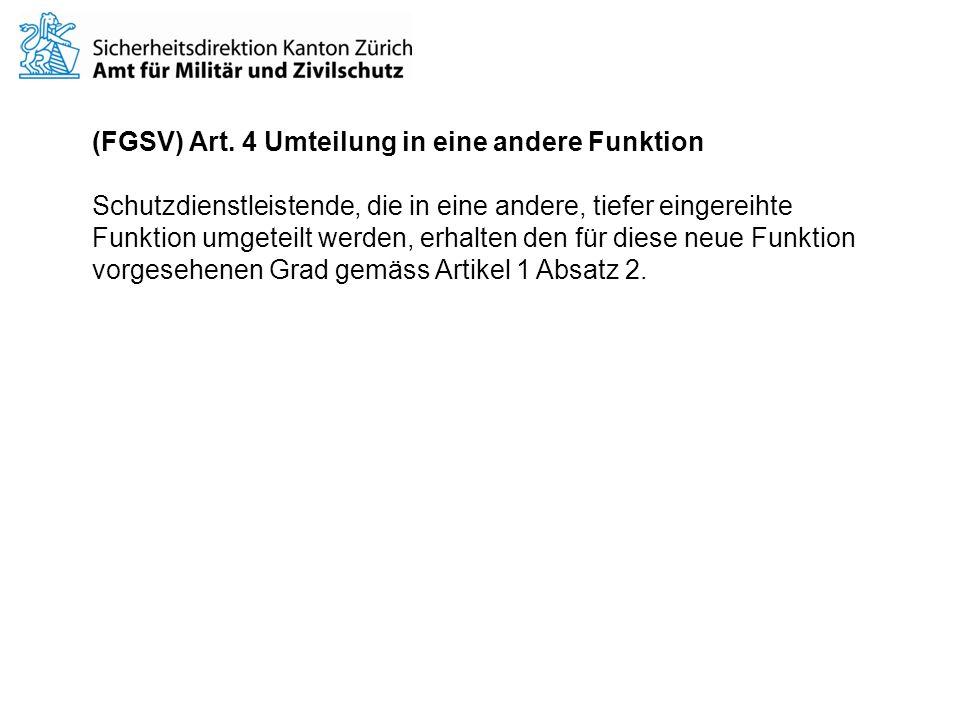 (FGSV) Art. 4 Umteilung in eine andere Funktion