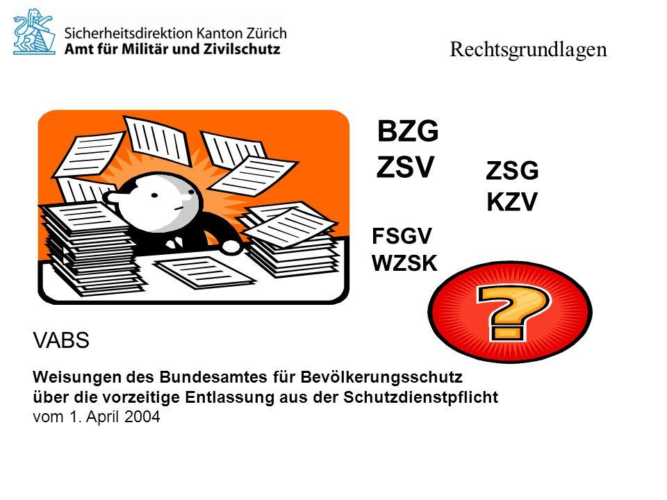 BZG ZSV ZSG KZV Rechtsgrundlagen FSGV WZSK VABS