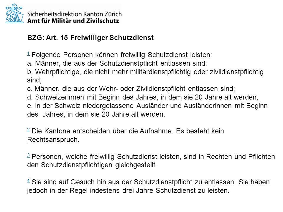 BZG: Art. 15 Freiwilliger Schutzdienst