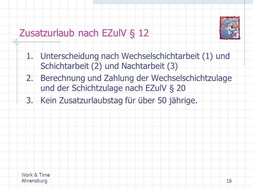 Zusatzurlaub nach EZulV § 12