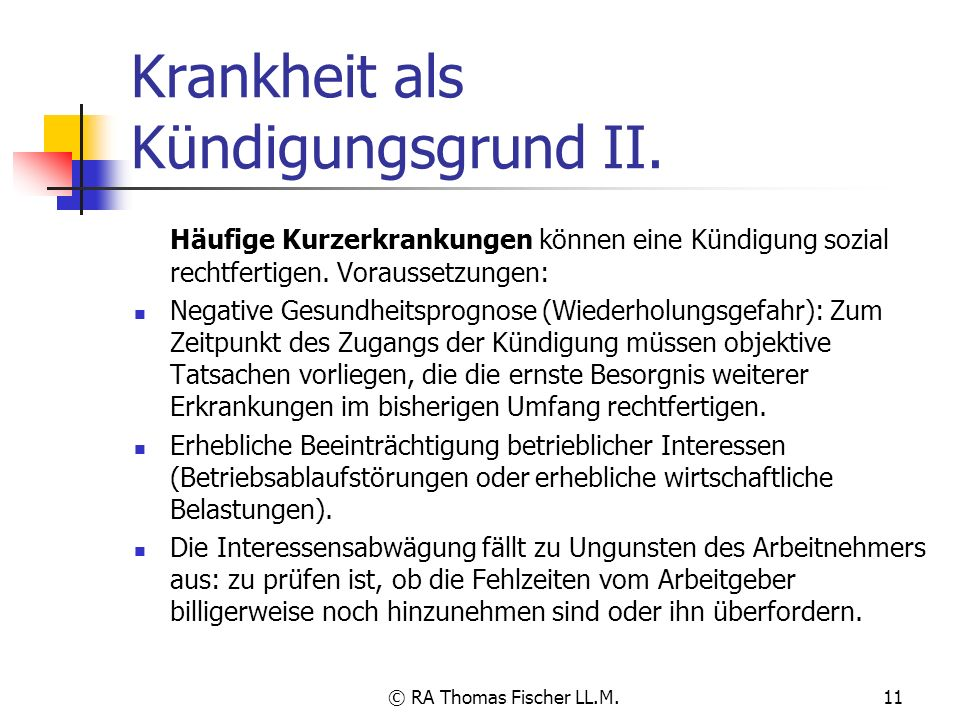 Krankheit als Kündigungsgrund II.