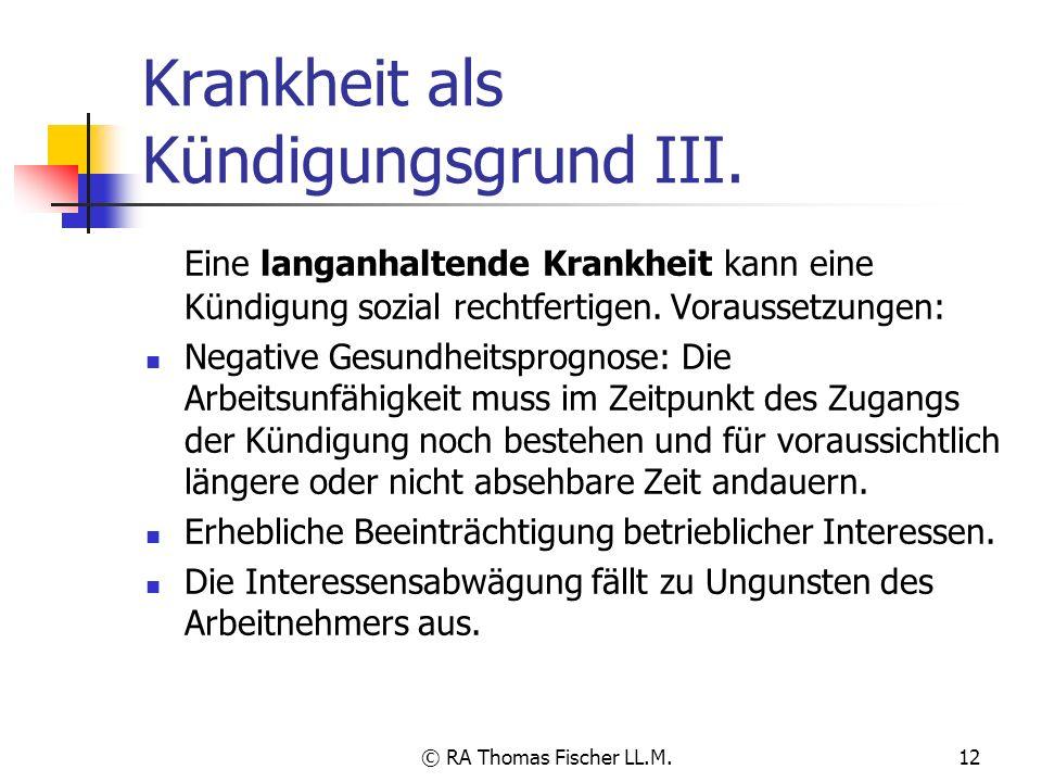 Krankheit als Kündigungsgrund III.