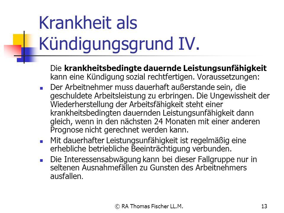 Krankheit als Kündigungsgrund IV.