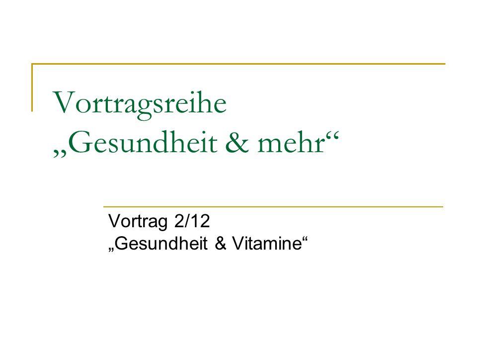 """Vortragsreihe """"Gesundheit & mehr"""