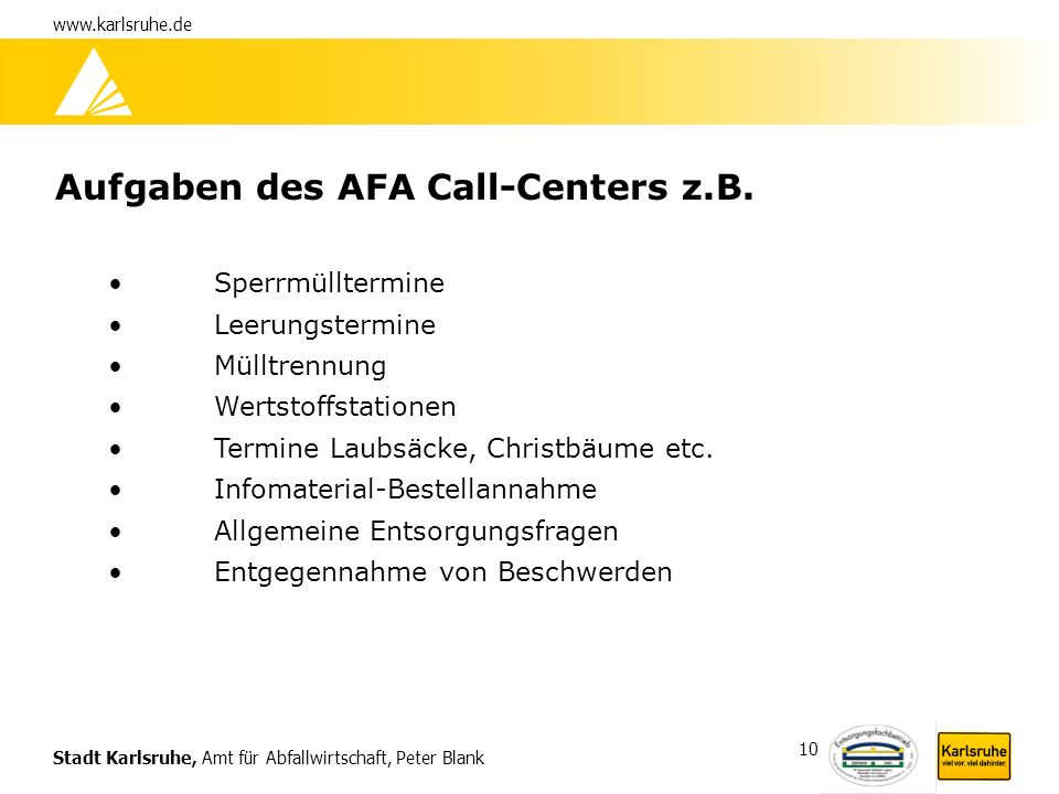 Aufgaben des AFA Call-Centers z.B.