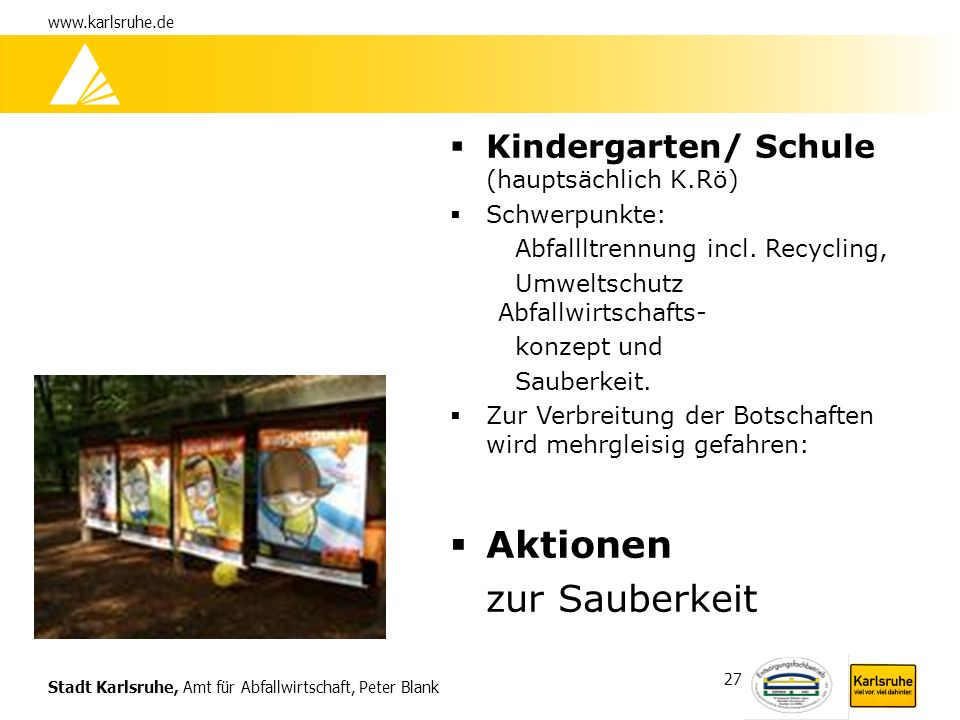 Aktionen zur Sauberkeit Kindergarten/ Schule (hauptsächlich K.Rö)