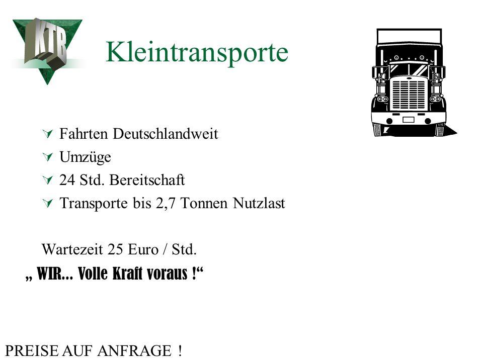 Kleintransporte KTB Fahrten Deutschlandweit Umzüge