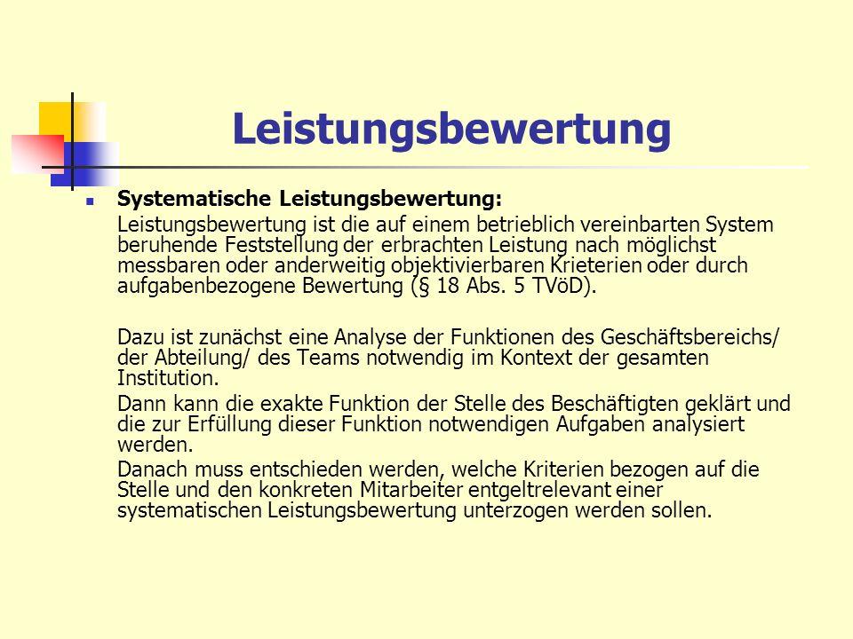 Leistungsbewertung Systematische Leistungsbewertung: