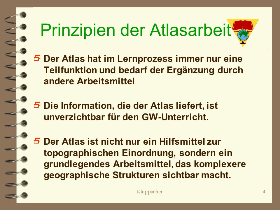 Prinzipien der Atlasarbeit