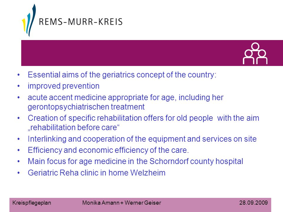Essential aims of the geriatrics concept of the country: