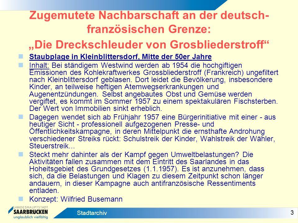 """Zugemutete Nachbarschaft an der deutsch-französischen Grenze: """"Die Dreckschleuder von Grosbliederstroff"""