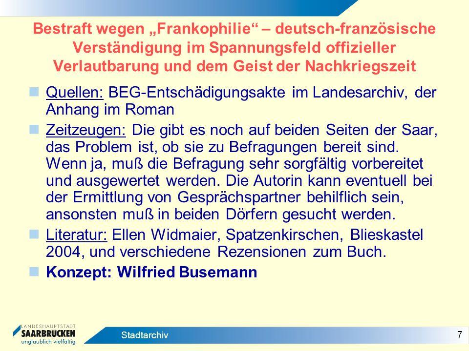 Quellen: BEG-Entschädigungsakte im Landesarchiv, der Anhang im Roman