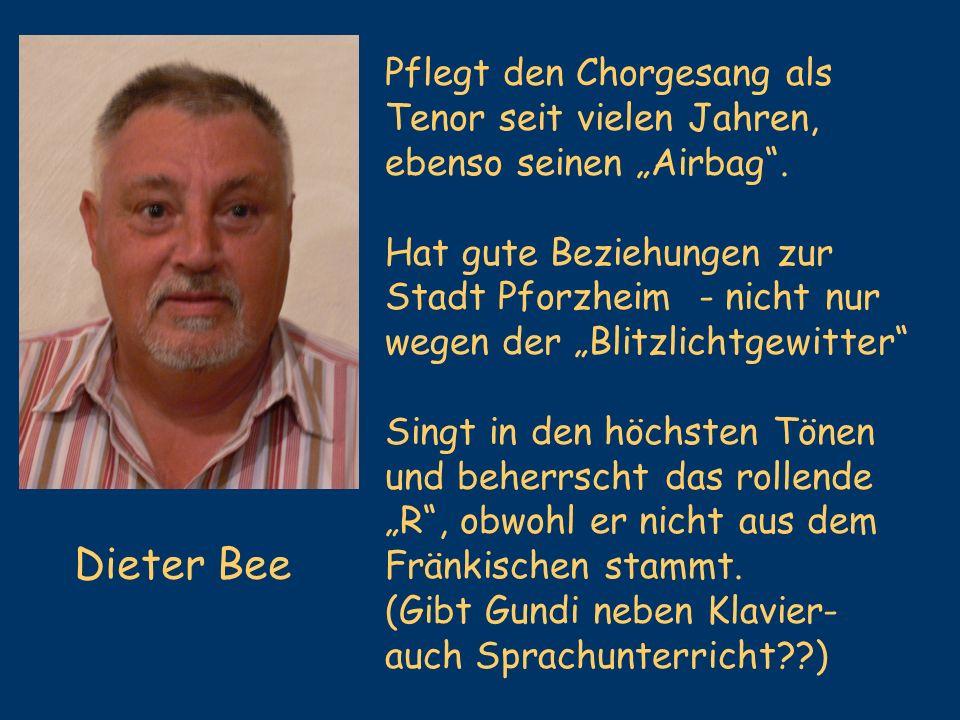Dieter Bee Pflegt den Chorgesang als Tenor seit vielen Jahren,