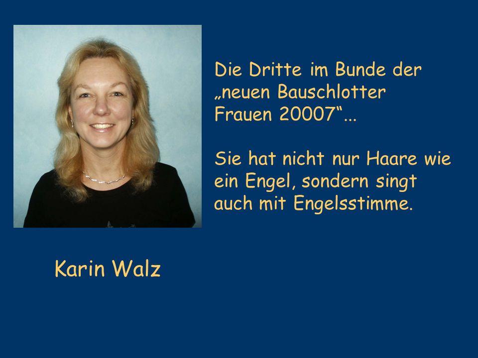 """Karin Walz Die Dritte im Bunde der """"neuen Bauschlotter"""