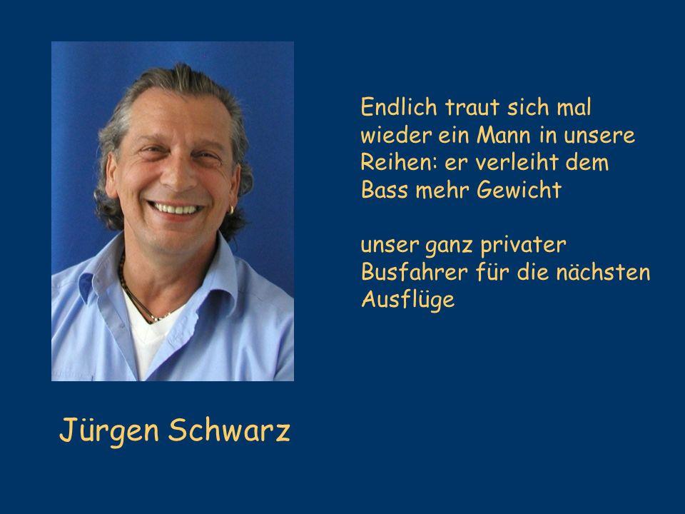 Jürgen Schwarz Endlich traut sich mal wieder ein Mann in unsere