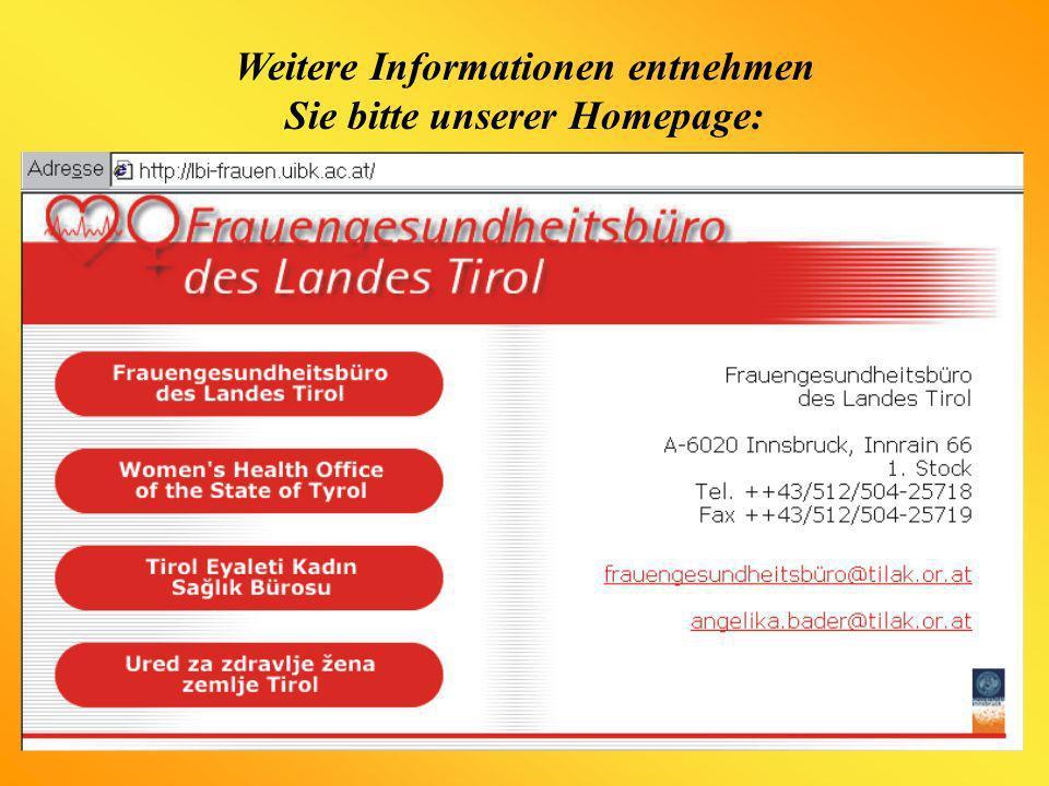 Weitere Informationen entnehmen Sie bitte unserer Homepage:
