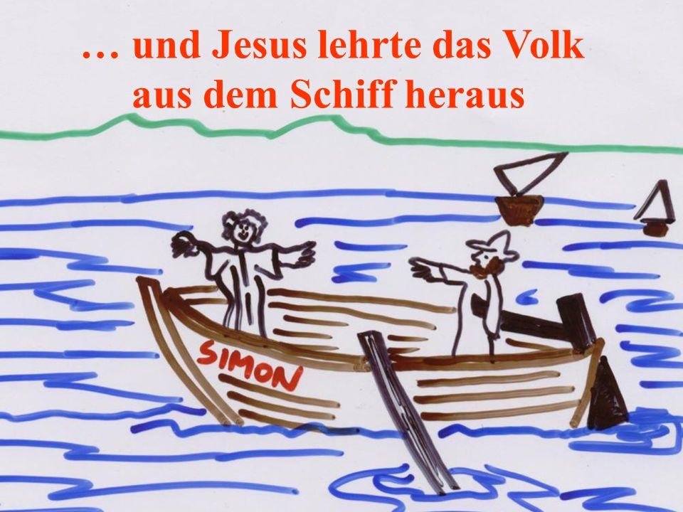 … und Jesus lehrte das Volk