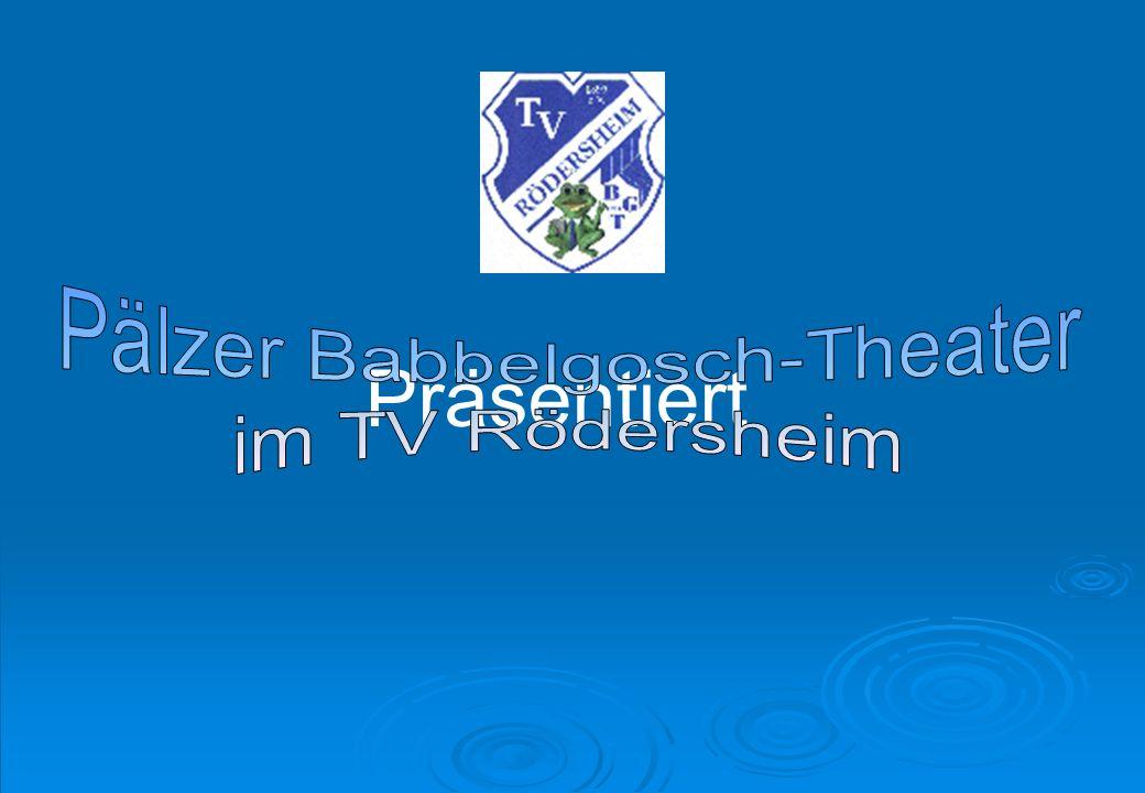 Pälzer Babbelgosch-Theater