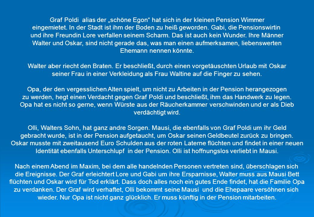 """Graf Poldi alias der """"schöne Egon hat sich in der kleinen Pension Wimmer"""