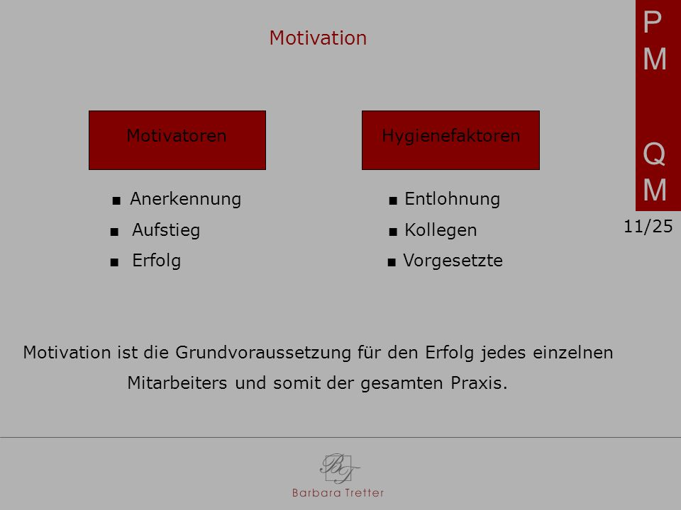 PM QM Motivation Motivatoren Hygienefaktoren