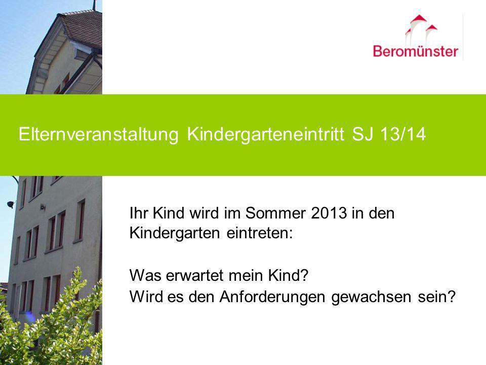 Elternveranstaltung Kindergarteneintritt SJ 13/14