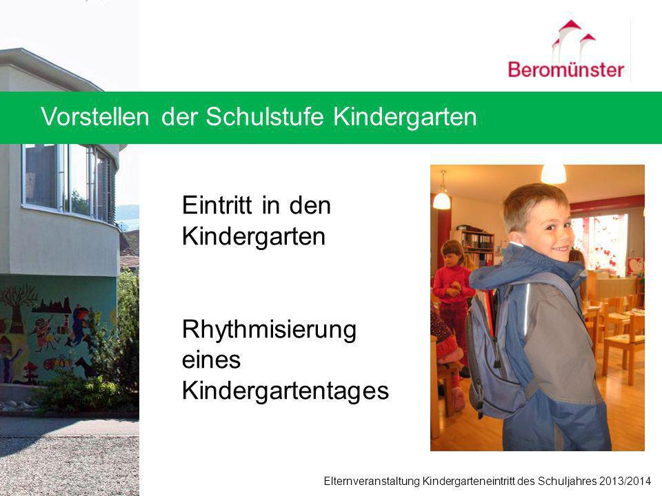 Vorstellen der Schulstufe Kindergarten