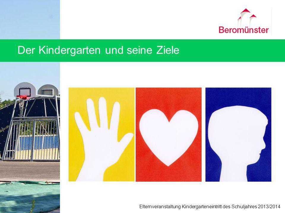 Der Kindergarten und seine Ziele