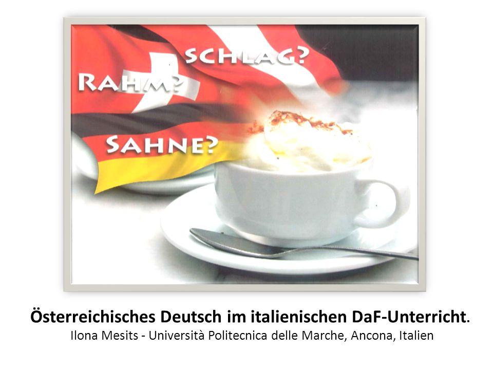 Il tedesco austriaco. Österreichisches Deutsch im italienischen DaF-Unterricht.