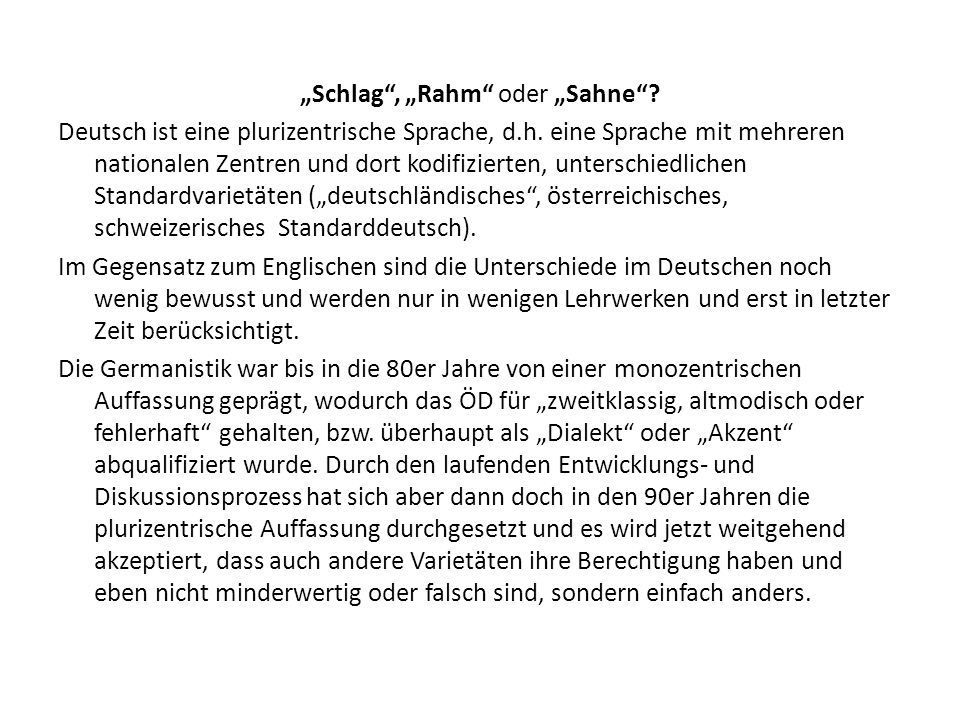 """""""Schlag , """"Rahm oder """"Sahne"""
