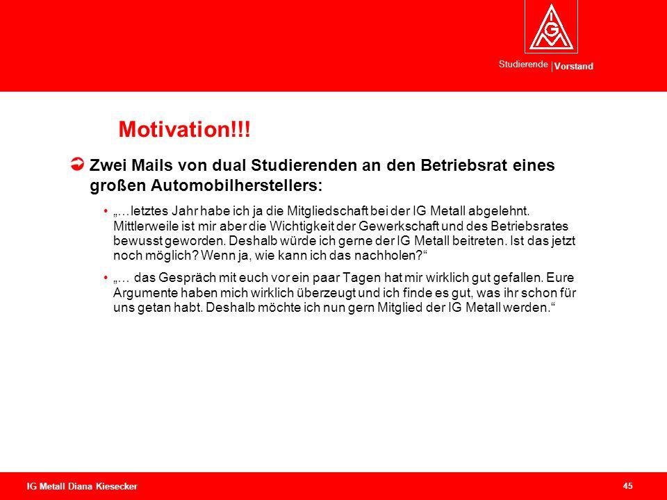 Motivation!!! Zwei Mails von dual Studierenden an den Betriebsrat eines großen Automobilherstellers: