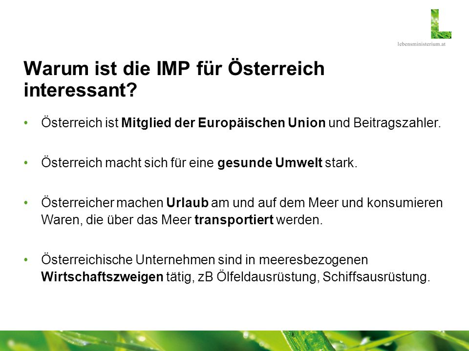 Warum ist die IMP für Österreich interessant